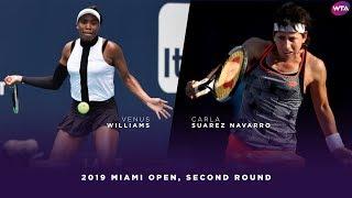 Venus Williams vs. Carla Suarez Navarro   2019 Miami Open Second Round   WTA Highlights
