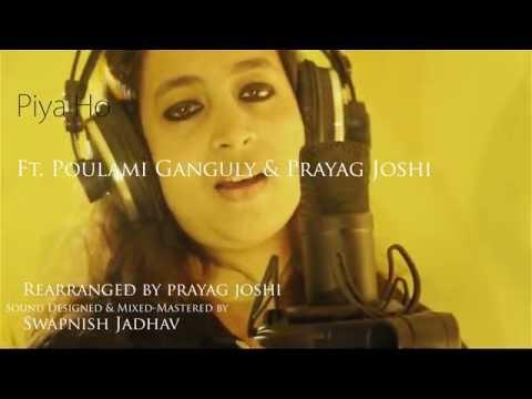 piya ho ( cover)