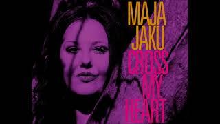 Maja Jaku - Cross My Heart (official Video)