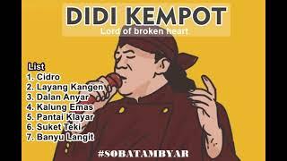 Download Kumpulan Lagu Didi Kempot Hits Lagu Galau Didi Kempot