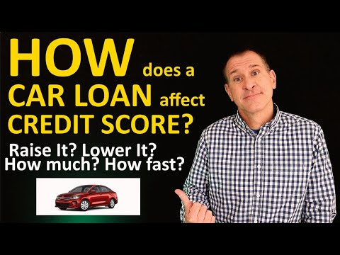 How a Car Loan Affects Credit Score - Auto loans raise or lower scores? How fast? How many points?