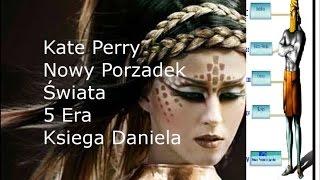 Nowy Porzadek Swiata 5 era Kate Perry teledysk illuminati