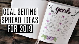5 LAYOUT IDEAS FOR GOAL SETTING IN YOUR BULLET JOURNAL | 2019