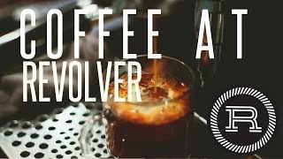 Learning about Espresso Drinks // Revolver part 1