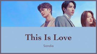 This Is Love - Sondia (ある日、私の家の玄関に滅亡が入ってきた OST) カナルビ 日本語字幕