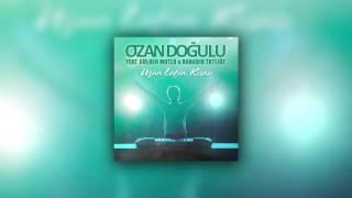 Ozan Doğulu ft. Gülden Mutlu & Bahadır Tatlıöz - Uzun Lafın Kısası