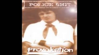 POLICE SHIT - Provokation EP FULL 1999