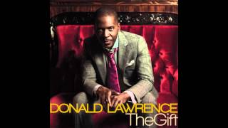 Donald Lawrence - The Gift