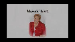 Mama's Heart Family Tribute