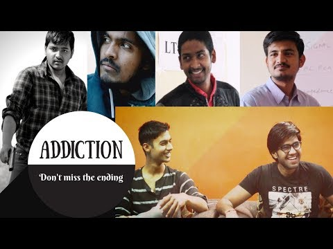 Addiction don't miss the ending