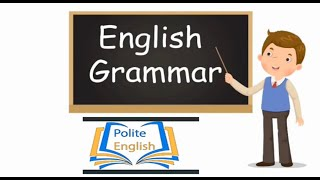 Basic English Grammar Learning With Polite English