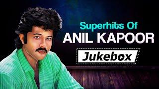 Hits Of Anil Kapoor | Ek Dum Jhakaas | Superhit   - YouTube