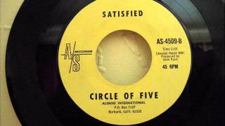 CIRCLE OF FIVE - SATISFIED