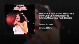 MacArthur Park Suite: MacArthur Park/One Of A Kind/Heavens Knows/MacArthur Park Reprise
