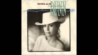 Are You Ever Gonna Love Me - Holly Dunn