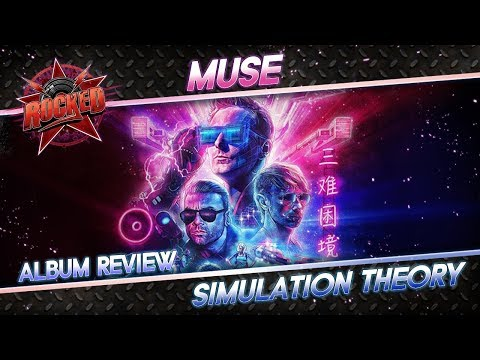 Muse – Simulation Theory | Album Review | Rocked