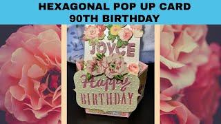 HEXAGONAL POP UP CARD | CUSTOMIZED 90TH | BIRTHDAY CARD.