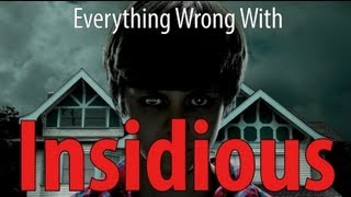 Everything Wrong With Insidious In 8 Minutes Or Less - dooclip.me