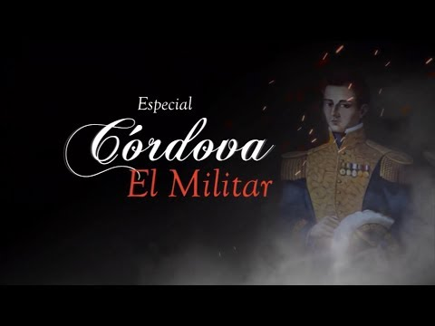"""Cordova: """"Un General Llamado Arrojo"""", Especial de Cordova, El Militar - Teleantioquia"""