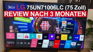 LG 75UN71006LC 189 cm (75 Zoll) UHD Fernseher 4K, Triple Tuner, Active HDR | Review nach 3 Monaten