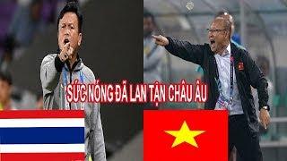 CĐV Xứ Sương Mù Nói Cực Sốc Về Trận Việt Nam Gặp Thái Lan Tại King's Cup 2019 Sắp Tới