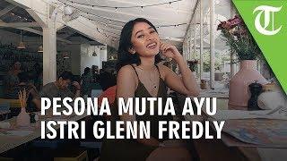 Pesona Mutia Ayu Istri Glenn Fredly