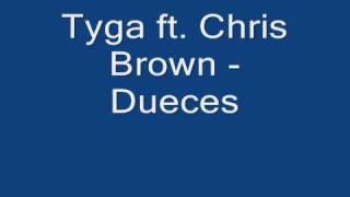 Tyga ft. Chris Brown - Dueces w/ lyrics