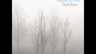 Fleetwood Mac - Bare Trees (Private Remaster) - 02 The Ghost