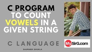 Download Youtube: C Program to count vowels in a given string