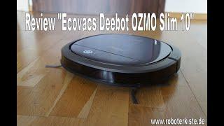 Review/Test Ecovacs Deebot OZMO Slim 10 *deutsch*