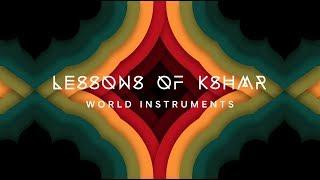 Lessons of KSHMR: World Instruments