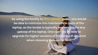 What are the Benefits of Renting Laptops in Dubai?