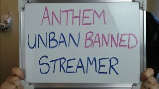 Anthem UNBAN, BANNED Streamer (But it's TOO LATE the Damage is Done)