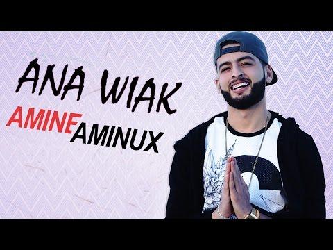 Amine Aminux-Ana Wiak (officiel)