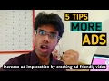 5 Tips get more ads on YouTube by creating Advertisement Friendly Videos in Hindi
