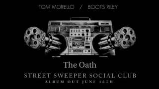 Street Sweeper Social Club - The Oath (Album version)