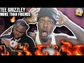 TEE GRIZZLEY - MORE THAN FRIENDS (OFFICIAL MUSIC VIDEO) REACTION🔥