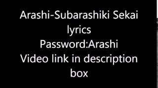Arashi-Subarashiki Sekai lyrics(Password:Arashi)