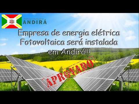 Aprovado!!! Empresa de Energia elétrica fotovoltaica será instalada em Andirá Pr.