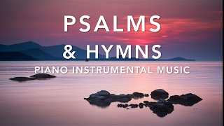 Peaceful & Relaxing Hymns - Timeless & Best Loved Hymns | Prayer Music | Christian Meditation Music