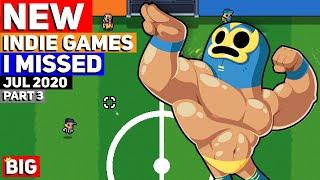 NEW Indie Games I Missed - July 2020 - Part 3