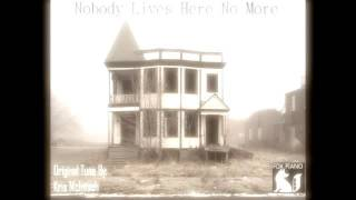 Nobody Lives Here No More - Kris McIntosh (Original)