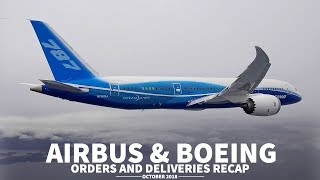 Airbus & Boeing ORDERS + DELIVERIES | October 2018