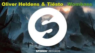 Tiësto & Oliver Heldens - Wombass