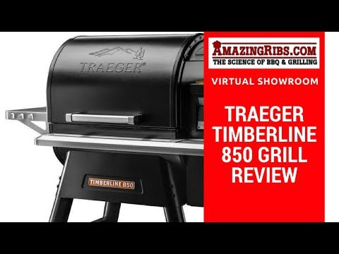 Must Watch Review of The Traeger Timberline 850 Grill