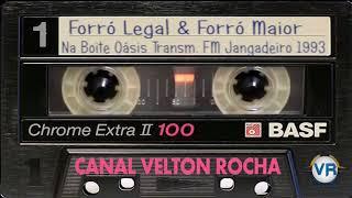 Forró Legal & Forró Maior No Oásis Transm. Jangadeiro 1993