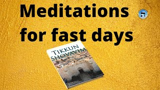 Kavvanot for Taanit Meditation for a fast day in depth advanced kabbalah