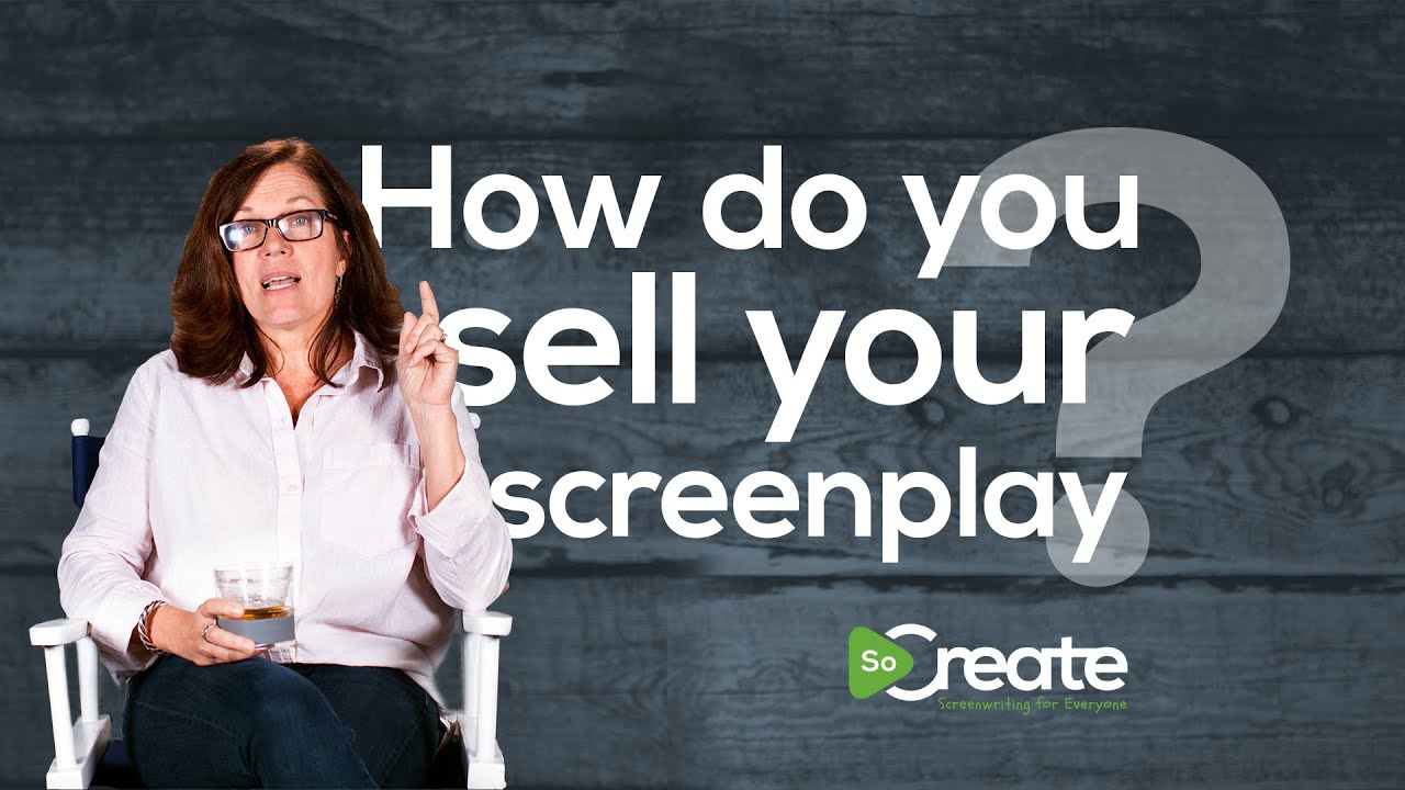 Screenwriter Jeanne V. Bowerman Tells Us How to Sell A Screenplay