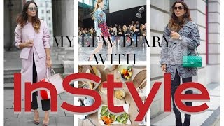 My LFW Diary With InStyle Magazine