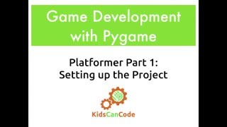 Pygame Platformer Part 1: Setting Up